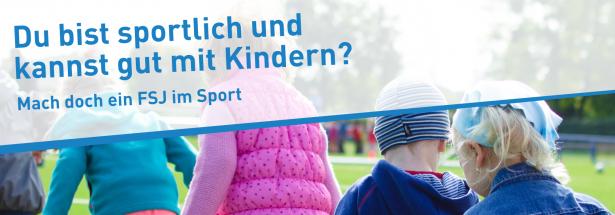 Du bist Sportlich und kannst gut mit Kindern? Mach doch ein FSJ im Sport.